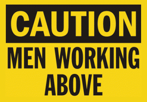 Men-Working-Above-Caution-Sign